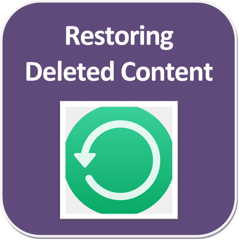 Restoring Deleted Content
